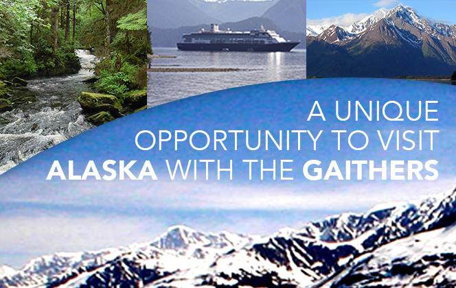 Alaskan Cruise with the Gaithers